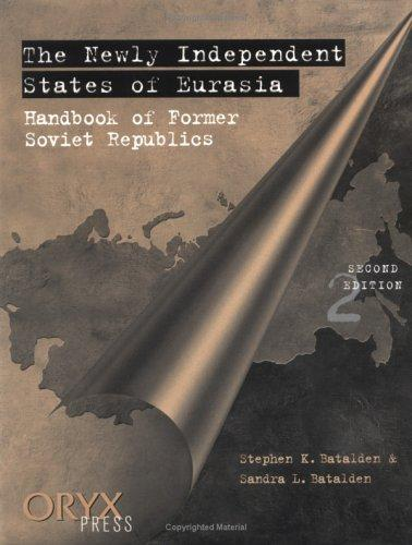 Download The newly independent states of Eurasia
