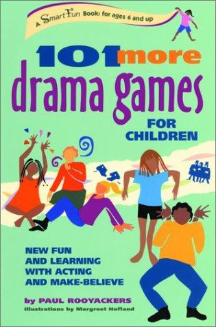 Download 101 More Drama Games for Children