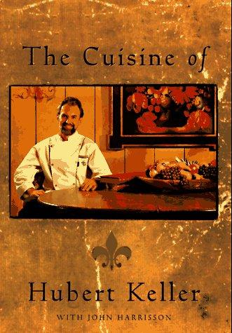 Image for The Cuisine of Hubert Keller