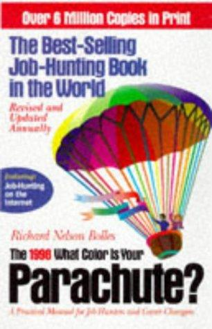 The 1998 What Color Is Your Parachute by Richard Nelson Bolles