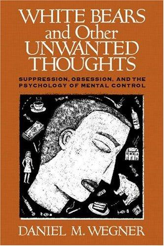 Download White Bears and Other Unwanted Thoughts