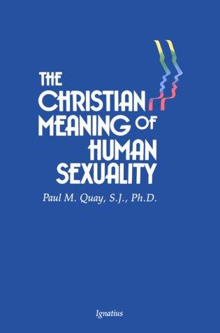 Christian Meaning of Human Sexuality