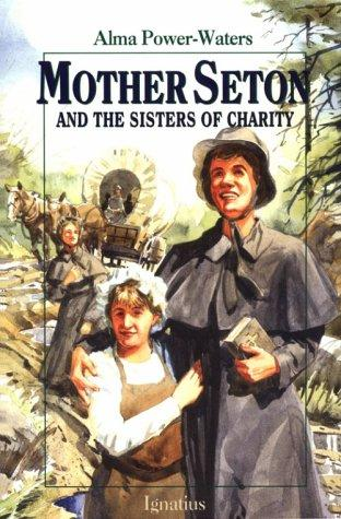 Download Mother Seton and the Sisters of Charity