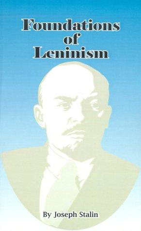 Download Foundations of Leninism