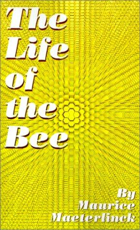 Download The Life of the Bee