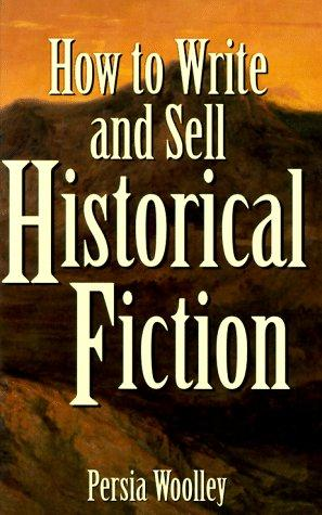 Download How to write and sell historical fiction
