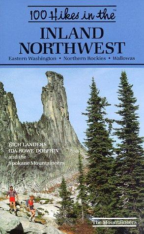 100 hikes in the inland Northwest by Rich Landers