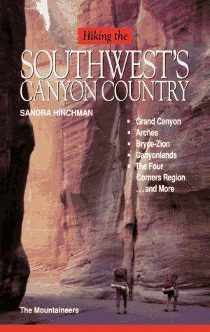 Download Hiking the Southwest's canyon country