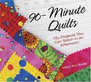 90-Minute Quilts: 15+ Projects You Can Stitch in an Afternoon [Spiral-bound]