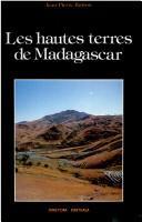 Les hautes terres de Madagascar et leurs confins occidentaux