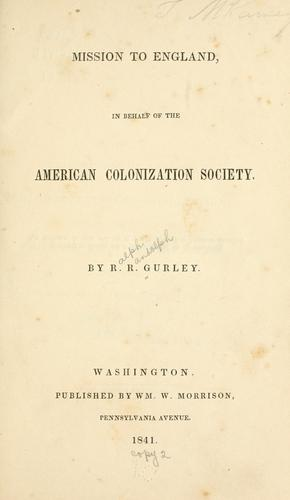 Mission to England, in behalf of the American colonization society.