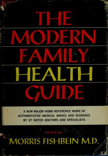 The modern family health guide.