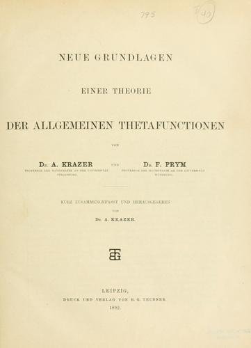 Download Neue Grundlagen einer Theorie der allgemeinen Thetafunctionen.