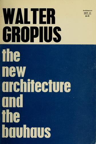 Download The new architecture and the Bauhaus.