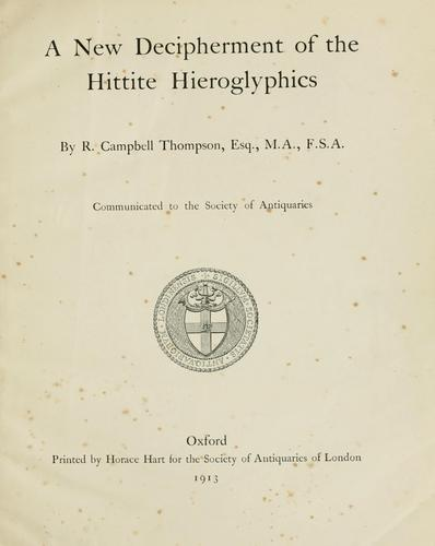 A new decipherment of the Hittite hieroglyphics