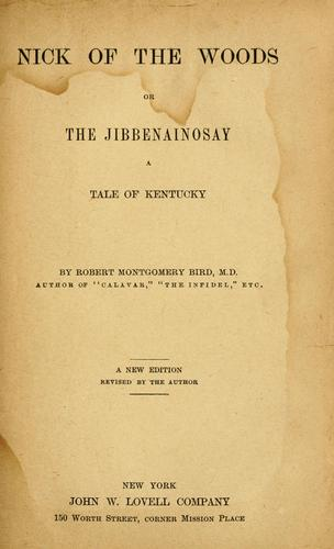Download Nick of the woods, or, The Jibbenainosay