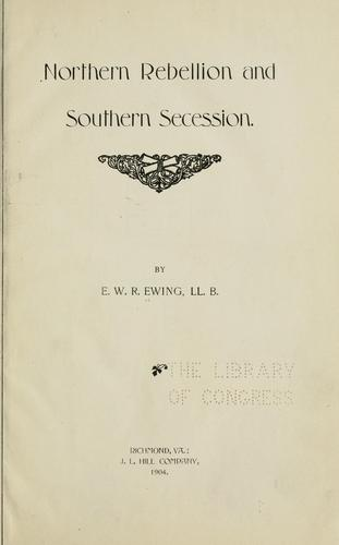 Download Northern rebellion and southern secession.