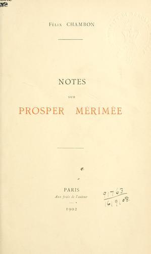 Notes sur Prosper Mérimée.