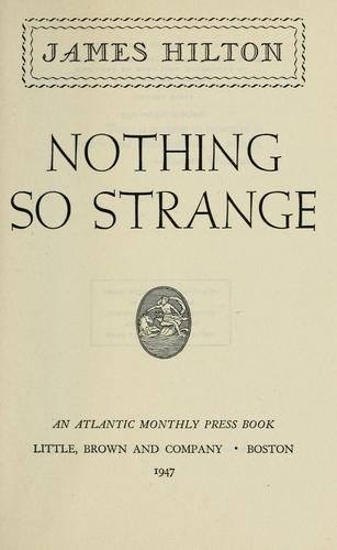 Nothing so strange.