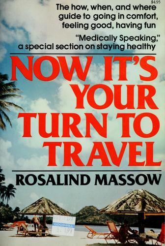 Now It's Your Turn to Travel