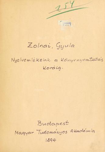 Nyelvemlékeink a könyvnyomtatás koráig.