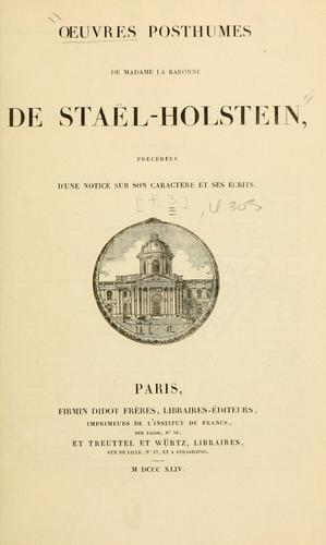 Oeuvres complètes de Madame la Baronne de Staël-Holstein.
