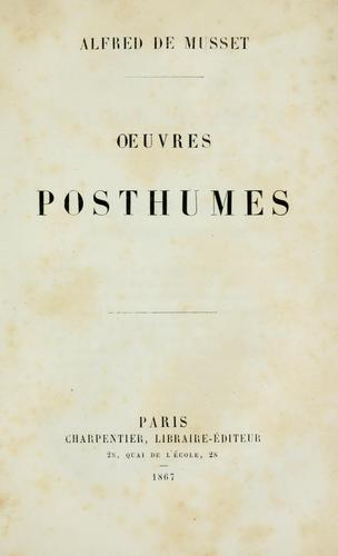 OEuvres posthumes.