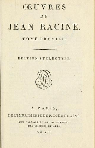 Oeuvres de Jean Racine.