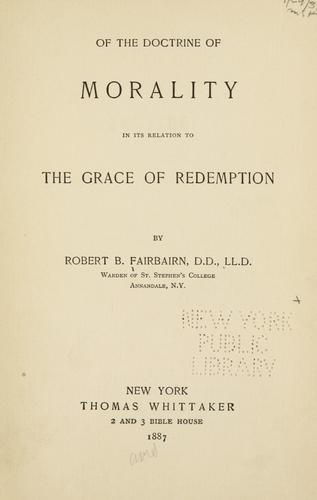 Download Of the doctrine of morality in its relation to the grace of redemption