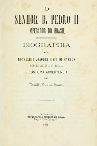 Download O senhor d. Pedro II, imperador do Brasil.