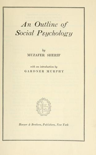 An outline of social psychology