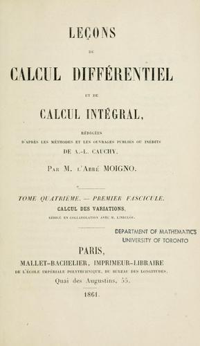 Download Leçons de calcul différentiel et de calcul intégral, rédigées d'après les méthodes et les ouvrages publiés ou inédits de A.L. Cauchy.