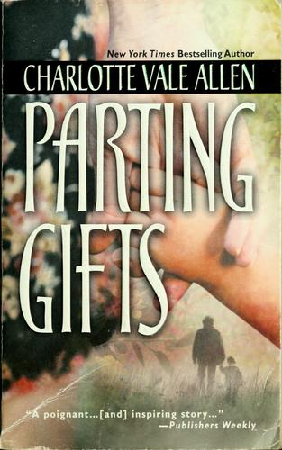 Download Parting gifts