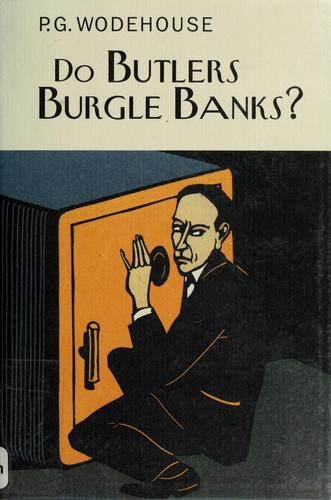 Download Do butlers burgle banks?