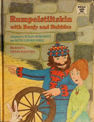 Rumpelstiltskin with Benjy and Bubbles