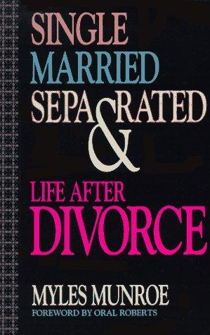 Single Married Separated Life After Divorce