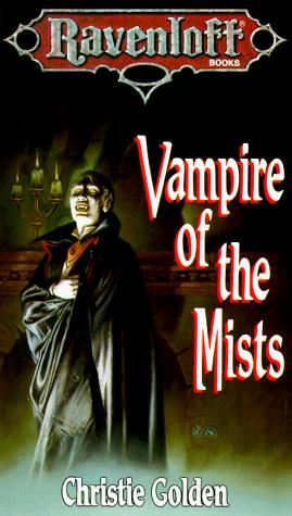Vampire of the Mists (Ravenloft Books) by Christie Golden