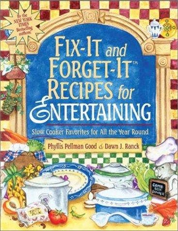 Download Fix-it and Forget-it Recipes for Entertaining