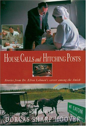 Download House Calls & Hitching Posts