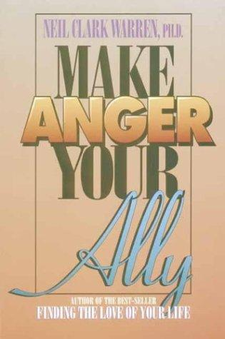 Make anger your ally