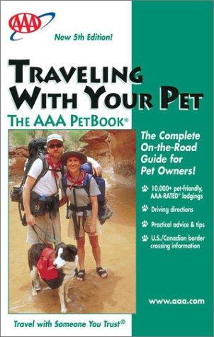 Download Traveling With Your Pet – The AAA PetBook