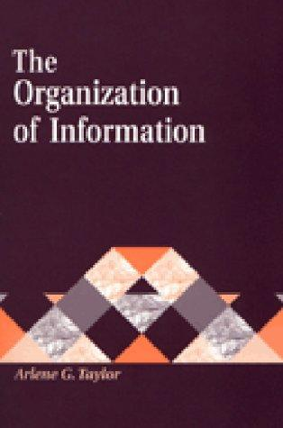 The Organization of Information: