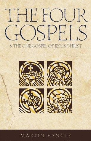 Download The Four Gospels and the One Gospel of Jesus Christ