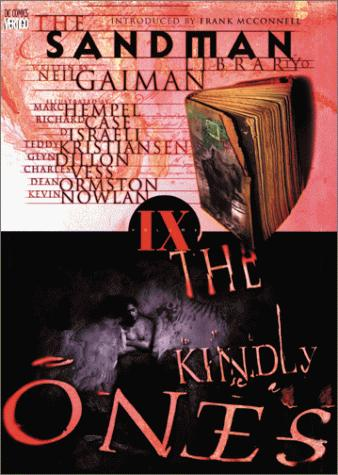 The Kindly Ones (Sandman, Book 9) by Neil Gaiman