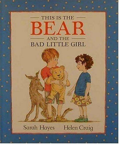 Download This is the bear and the bad little girl