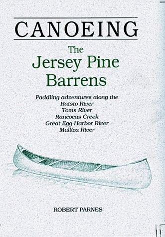 Download Canoeing the Jersey Pine Barrens