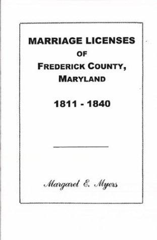 Download Marriage Licenses of Frederick County, Maryland