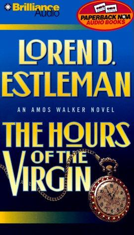 The Hours of the Virgin (The Amos Walker Series #14)