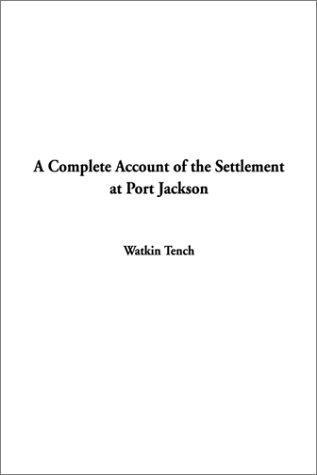 Download A Complete Account of the Settlement at Port Jackson
