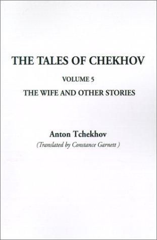 The Tales of Chekhov (Tales of Chekhov (Indypublish Paperback))